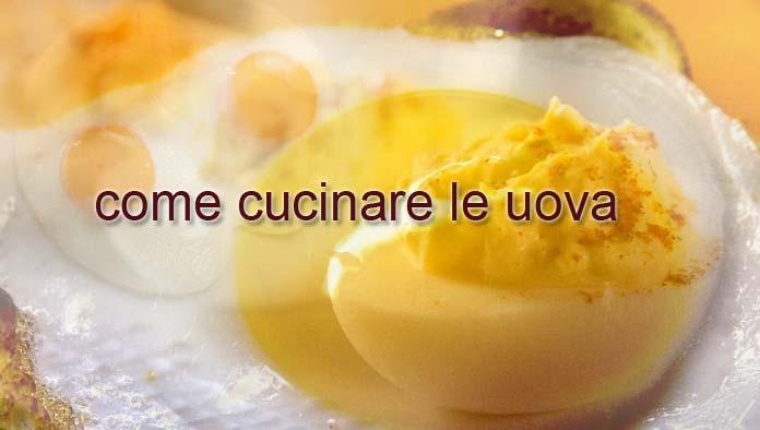 Spazio 99 come cucinare le uova - Cucinare le uova ...